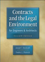 Contracts and the Legal Environment for Engineers & Architects